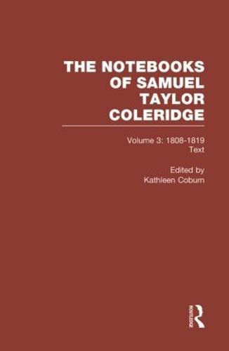 Coleridge Notebooks V3 Text (Hardback)