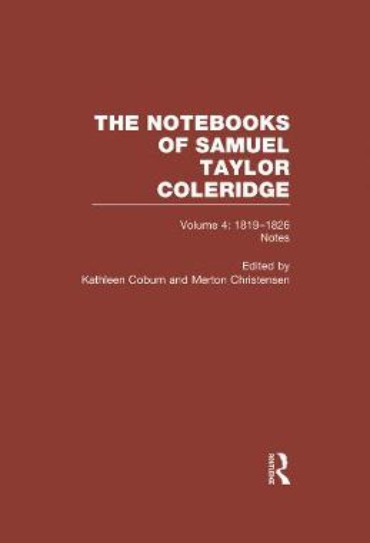 Coleridge Notebooks V4 Notes (Hardback)