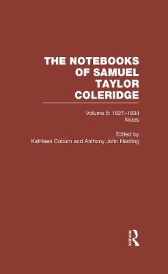 Coleridge Notebooks V5 Notes (Hardback)