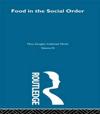 Food in the Social Order (Hardback)
