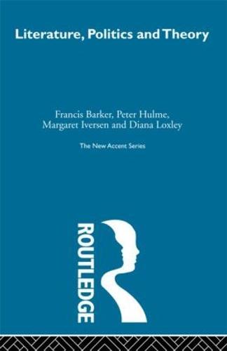 Literature Politics & Theory (Hardback)