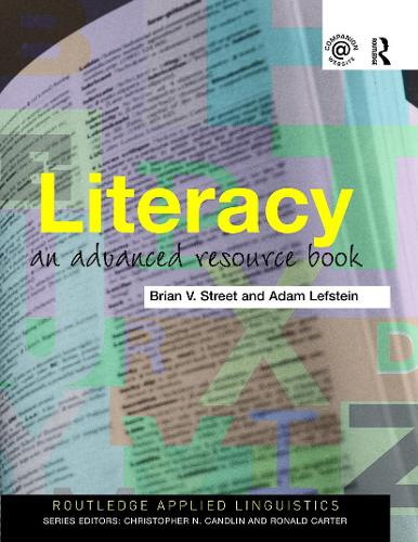 Literacy: An Advanced Resource Book for Students - Routledge Applied Linguistics (Paperback)