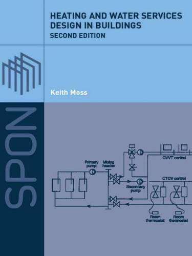 Heating and Water Services Design in Buildings (Hardback)