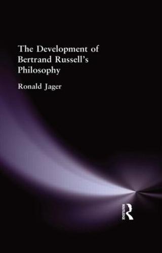 The Development of Bertrand Russell's Philosophy (Hardback)