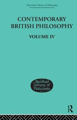 Contemporary British Philosophy: Personal Statements   Fourth Series (Hardback)