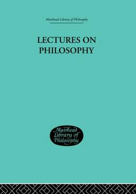 Lectures on Philosophy (Hardback)