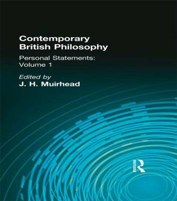Contemporary British Philosophy: Personal Statements    First Series (Hardback)