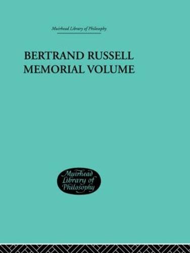 Bertrand Russell Memorial Volume (Hardback)