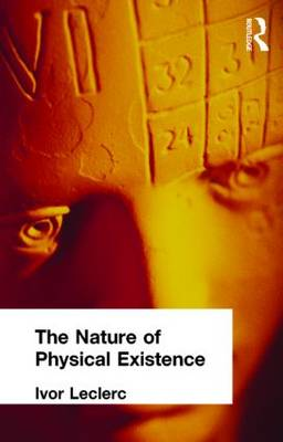 The Nature of Physical Existence (Hardback)