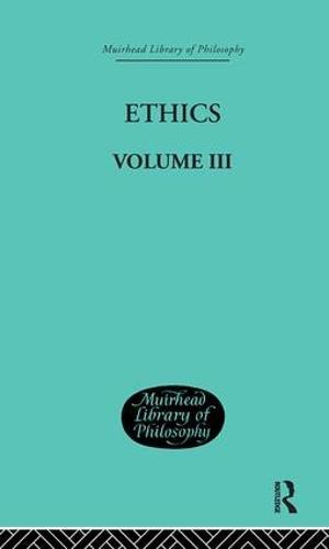 Ethics: Volume III (Hardback)