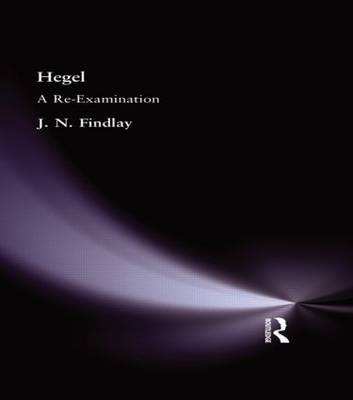 Hegel: A Re-Examination (Hardback)