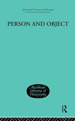Person and Object: A Metaphysical Study (Hardback)