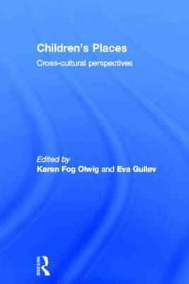 Children's Places: Cross-Cultural Perspectives (Hardback)