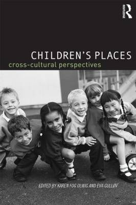 Children's Places: Cross-Cultural Perspectives (Paperback)
