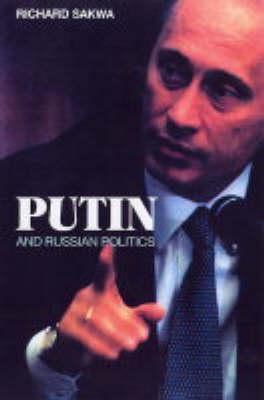 Putin: Russia's Choice (Hardback)