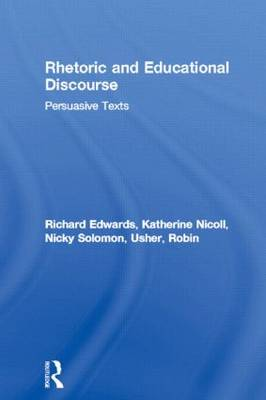 Rhetoric and Educational Discourse: Persuasive Texts (Paperback)