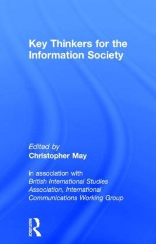 Key Thinkers for the Information Society: Volume One (Hardback)