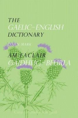 The Gaelic-English Dictionary (Paperback)