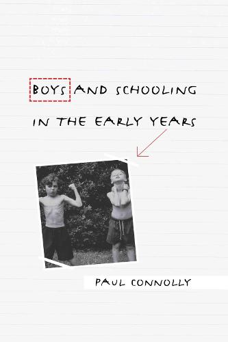 Boys and Schooling in the Early Years (Hardback)