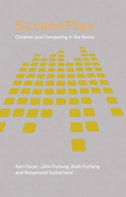 Screenplay: Children and Computing in the Home (Paperback)