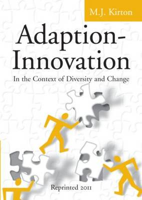 Adaption-Innovation: In the Context of Diversity and Change (Paperback)