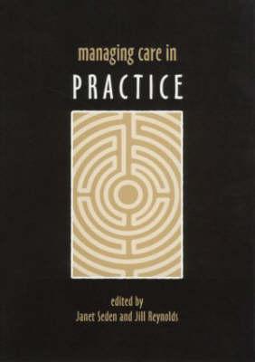 Managing Care in Practice (Paperback)