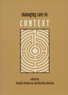 Managing Care in Context (Paperback)