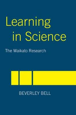 Learning in Science: The Waikato Research (Paperback)