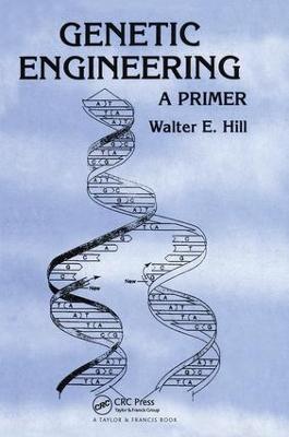 Genetic Engineering: A Primer (Hardback)