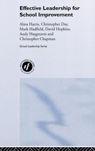 Effective Leadership for School Improvement (Hardback)