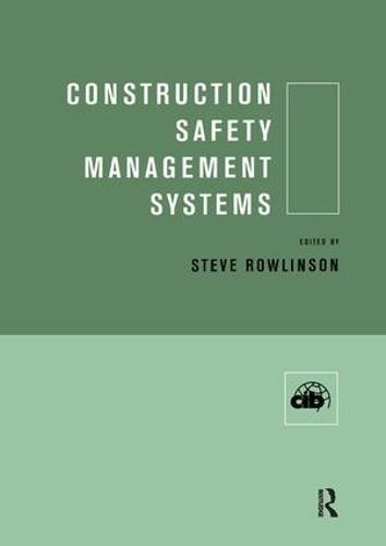 Construction Safety Management Systems (Hardback)