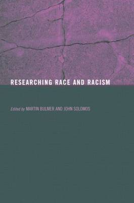 Researching Race and Racism - Social Research Today (Paperback)