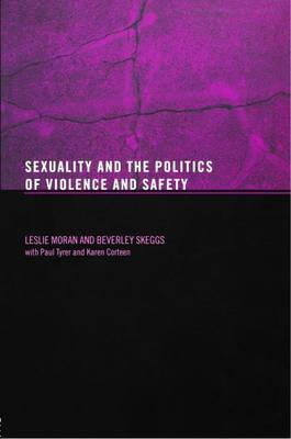 Sexuality and the Politics of Violence and Safety (Paperback)