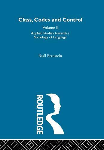 Applied Studies Towards a Sociology of Language (Hardback)