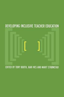 Developing Inclusive Teacher Education (Paperback)