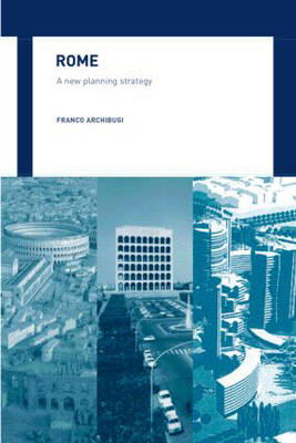 Rome: A New Planning Strategy (Hardback)