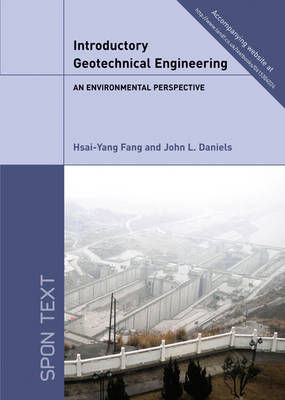 Introductory Geotechnical Engineering: An Environmental Perspective (Hardback)