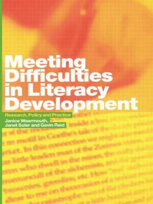 Meeting Difficulties in Literacy Development: Research, Policy and Practice (Paperback)