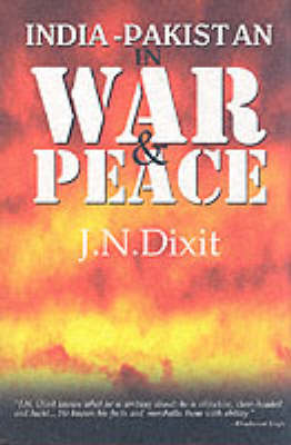 India-Pakistan in War and Peace (Hardback)