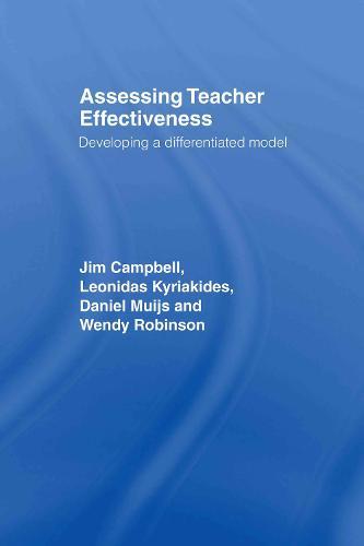 Assessing Teacher Effectiveness: Different models (Hardback)