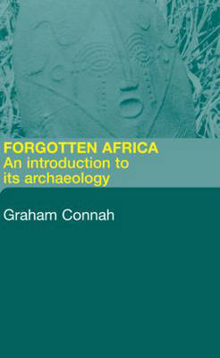 Forgotten Africa: An Introduction to its Archaeology (Paperback)