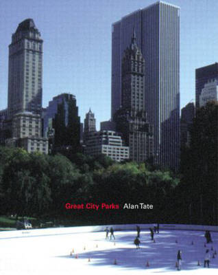 Great City Parks (Paperback)