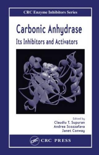 Carbonic Anhydrase: Its Inhibitors and Activators (Hardback)