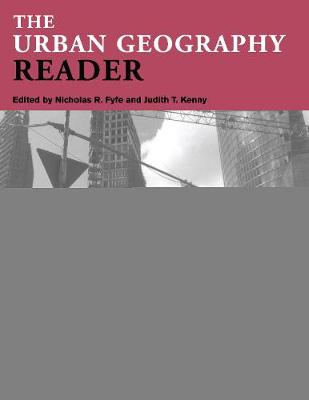The Urban Geography Reader - Routledge Urban Reader Series (Paperback)