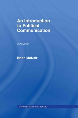 An Introduction to Political Communication (Hardback)