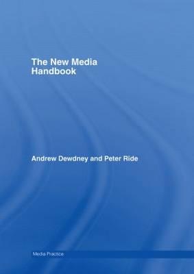 The Digital Media Handbook - Media Practice (Hardback)
