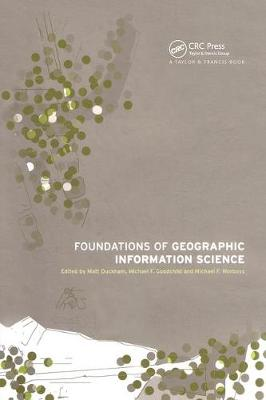Foundations of Geographic Information Science (Hardback)