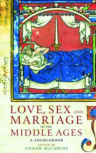 Love Sex & Marriage in the Middle Ages (Paperback)