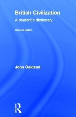 British Civilization: A Student's Dictionary (Hardback)