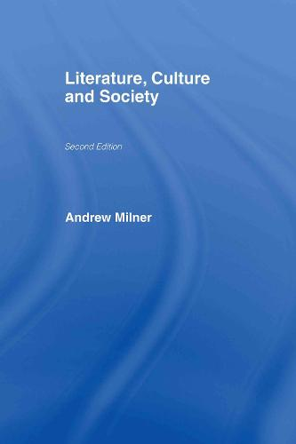Literature, Culture and Society (Hardback)